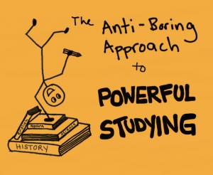 Anti boring studying