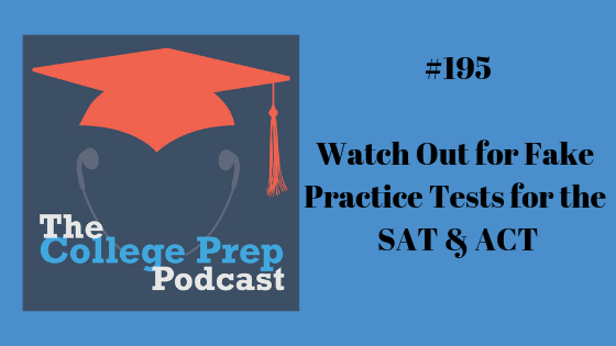 Watch Out for Fake Practice Tests for the SAT & ACT