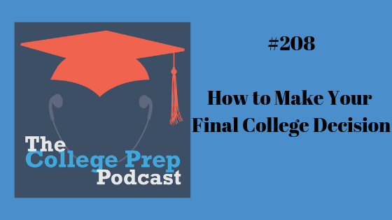 How to Make Your Final College Decision