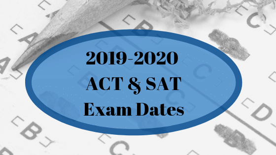2019-2020 ACT and SAT Exam Dates
