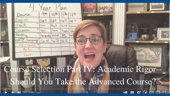 Course Selection Part IV: Academic Rigor– Should You Take the Advanced Course?