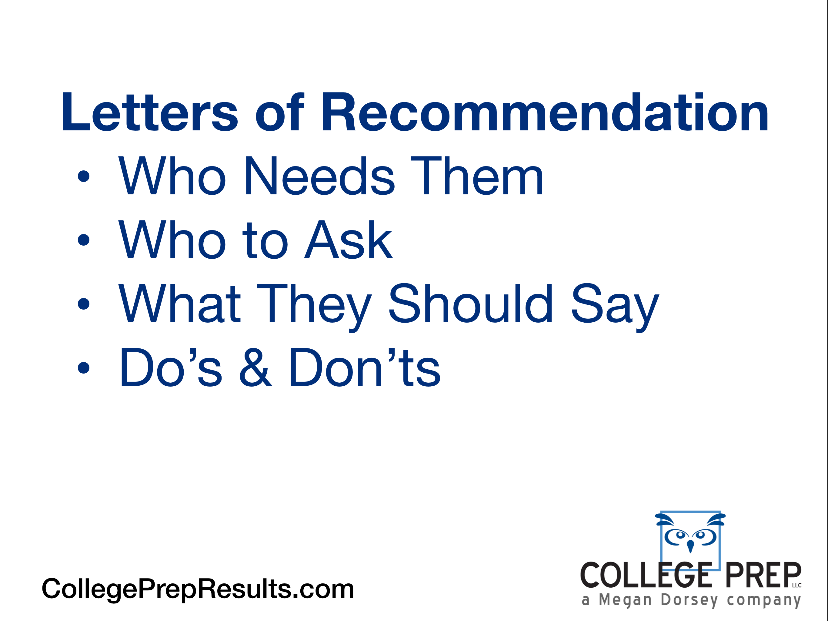 Letters of Recommendation: Who, How, and What You Need