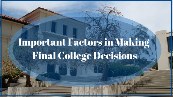 Important Factors in Making Final College Decisions