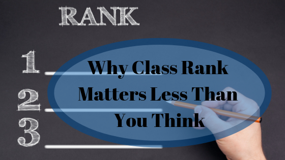 Why Class Rank Matters Less Than You Think