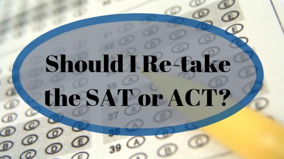 Should I Retake the SAT or ACT?