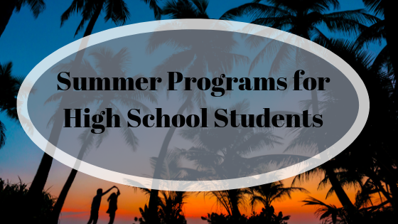 Summer Programs for High School Students