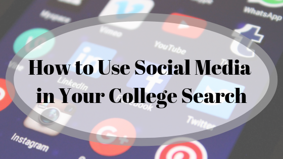 How to Use Social Media in Your College Search