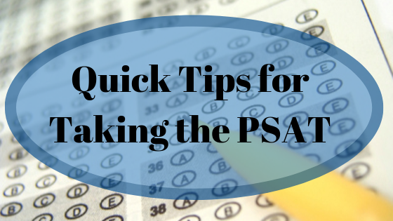 Quick Tips for Taking the PSAT