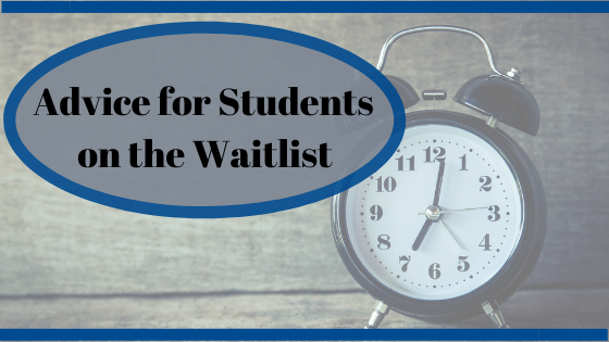 Advice for Students on the Waitlist