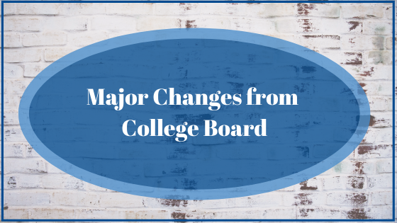Major Changes from College Board